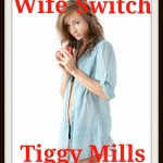 Wife Switch by Tiggy Mills – Interracial Cuckold story