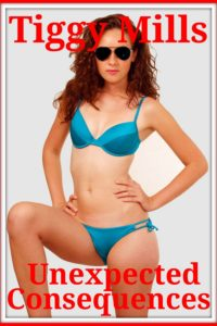 Unexpected Consequences – Tiggy Mills