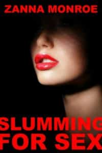 Slummingfor Sex – Milf Humiliation Erotica