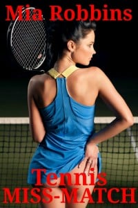 Tennis Miss-Match – Cuckold erotica