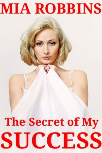 The Secret of My Success – Mia Robbins