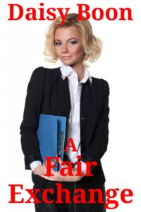 A – Fair exchange – TG erotica